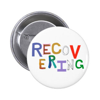 Recovering healing new beginning funky word art 6 cm round badge