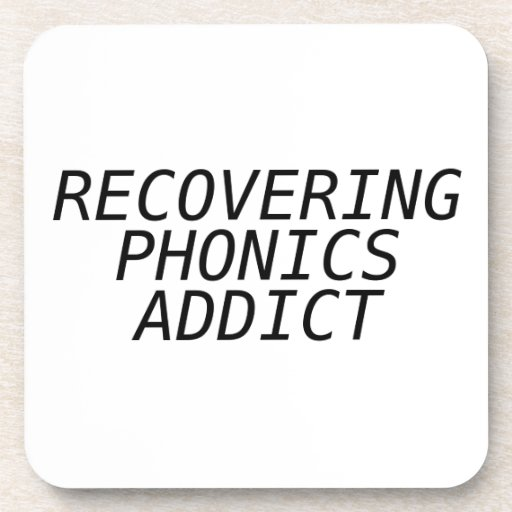 Recovering Phonic Addict Drink Coaster