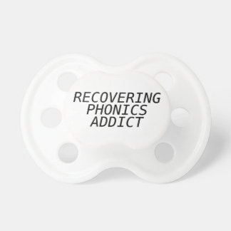 Recovering Phonic Addict Pacifier