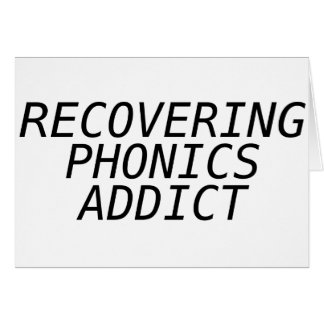 Recovering Phonic Addict Greeting Card