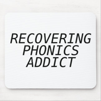 Recovering Phonic Addict Mousepad
