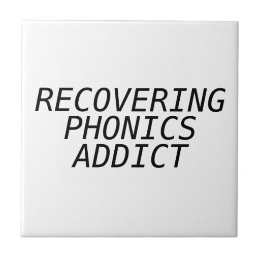 Recovering Phonic Addict Tile