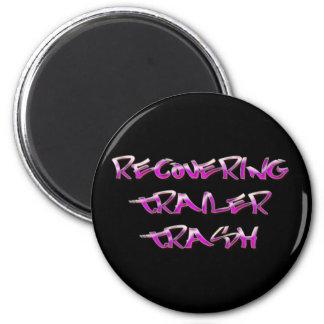 Recovering Trailer Trash Fridge Magnets