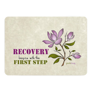 Recovery begins with the First Step Card