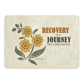 Recovery is a Journey, not a destination Card