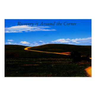 Recovery is Around the corner poster/Motivational Poster