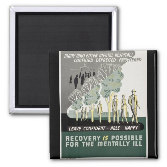 Recovery is Possible for the Mentally Ill Square Magnet
