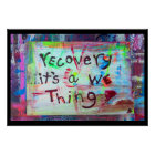recovery its a we thing poster