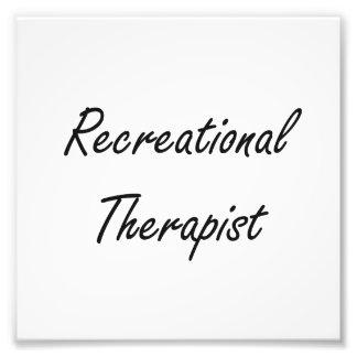 Recreational Therapist Artistic Job Design Photo Print