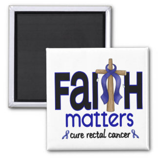 Rectal Cancer Faith Matters Cross 1 Square Magnet