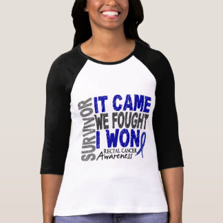 Rectal Cancer Survivor It Came We Fought I Won T-shirts