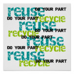 Recycle Do  Your Part T-shirts and Gifts Posters
