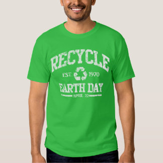 Recycle Earth Day April 22 Shirt