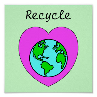 Recycle Environmental Eco-Friendly Poster