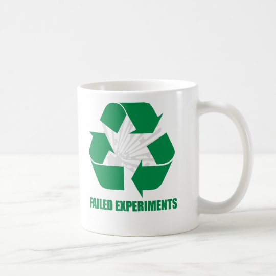 Recycle Failed Experiments Mug