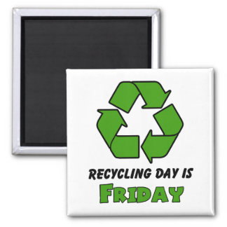 Recycle Friday Square Magnet