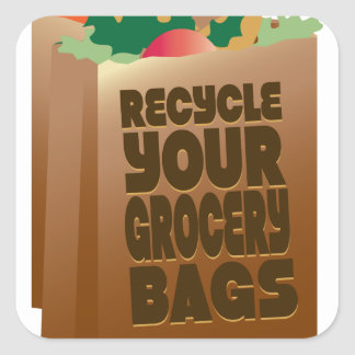 Recycle Grocery Bags Square Sticker