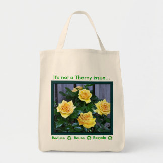 Recycle It's not a thorny issue Tote Bag