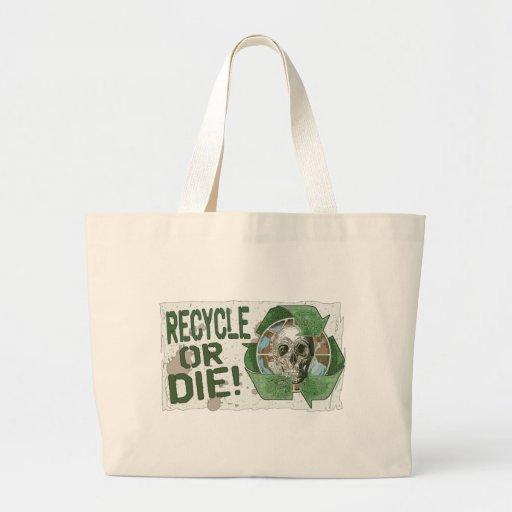 Recycle or Die Skull Bags