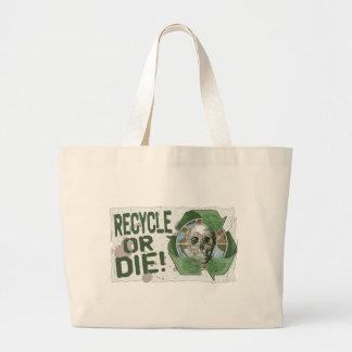 Recycle or Die Skull Jumbo Tote Bag