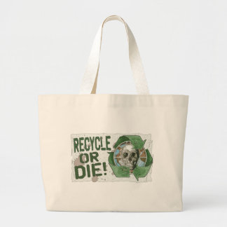 Recycle or Die Skull Large Tote Bag