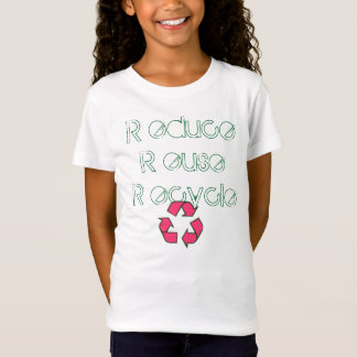 recycle, R educe R euse R ecycle T-Shirt
