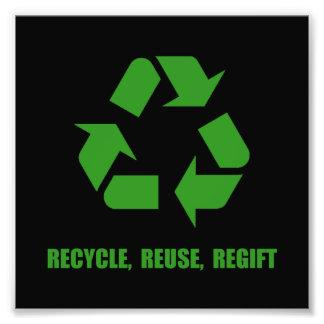 Recycle Reuse Regift Art Photo