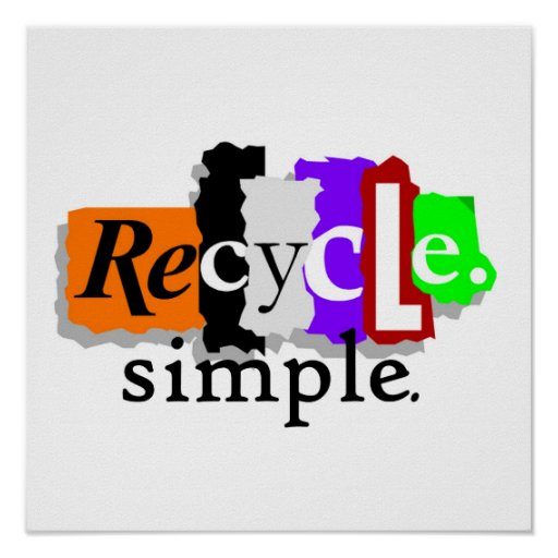 Recycle.simple. T-shirts and Gifts Poster