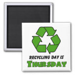 Recycle Thursday Square Magnet