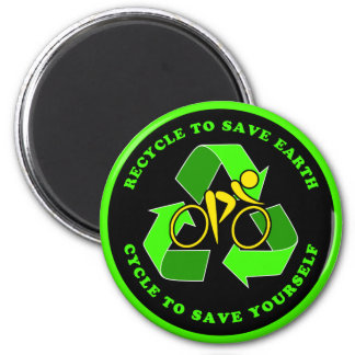 Recycle To Save Earth Cycle To Save Yourself Refrigerator Magnets