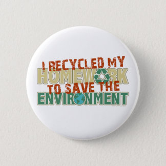 Recycled Homework 6 Cm Round Badge