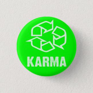 recycled karma 3 cm round badge