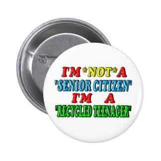 Recycled Teenager 6 Cm Round Badge