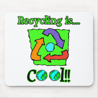 Recycling is Cool Mousepads