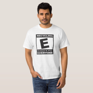 Recycling - Rated E for Everyone T-Shirt
