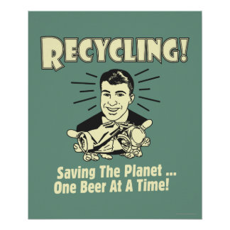 Recycling: Saving the Planet Poster