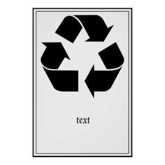Recycling Symbol - Black Poster