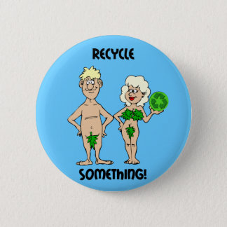 recyling 6 cm round badge
