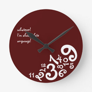 Red Always Late Circle Wall Clock