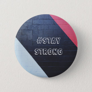 red and black abstract geometric / stay strong 6 cm round badge