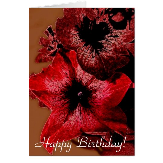 Red And Claret Petunia Happy Birthday Card
