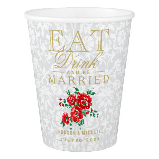 Red and White Eat, Drink and be Married -Wedding Paper Cup