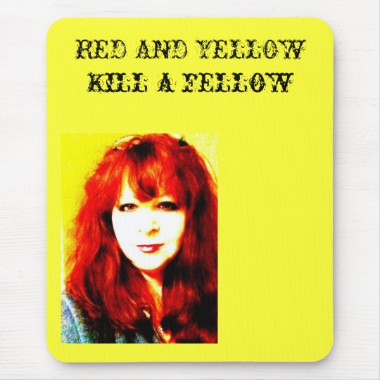 RED AND YELLOW Kill a fellow Mouse Mat