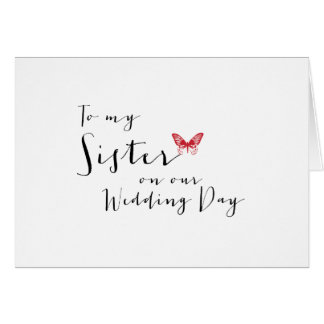 Red Butterfly - To My Sister on Our Wedding Day Stationery Note Card
