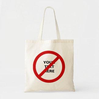 Red Circle with Slash Political Anti- Symbol Budget Tote Bag
