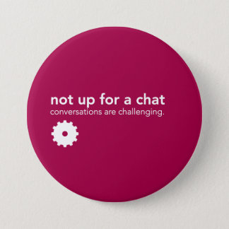 Red Communication Pin - Not up for a chat