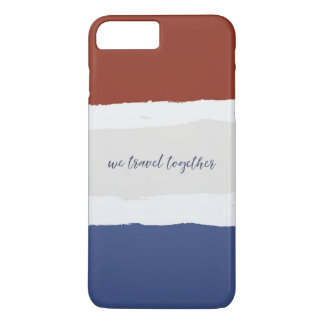 Red Cream Blue We Travel Together inspirational pa iPhone 8 Plus/7 Plus Case