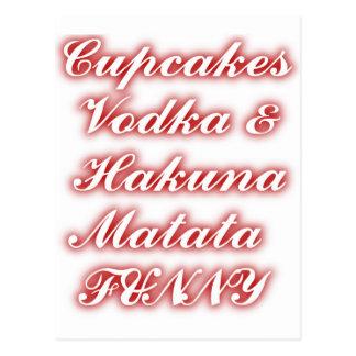 Red Cupcakes Vodka  Hakuna Matata FUNNY. Postcards