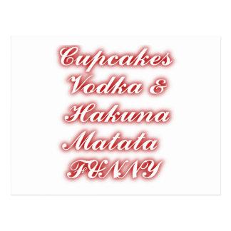 Red Cupcakes Vodka  Hakuna Matata FUNNY. Post Card