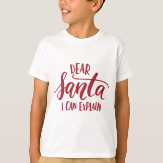 Red Dear Santa I Can Explain Hand Lettered T-Shirt
